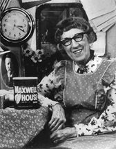 She was also Cora, the Maxwell House Coffee Lady