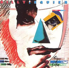 Signs of Life - Billy Squier | Songs, Reviews, Credits | AllMusic