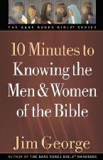 Bargain Book - 10 Minutes to Knowing the Men and Women of the Bible (Bible Study, Reference, Christian Living)