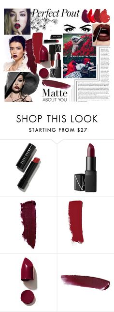 """""""Matte Pout"""" by aly-lynn ❤ liked on Polyvore featuring beauty, Bobbi Brown Cosmetics, NARS Cosmetics, Lipstick Queen and Chanel"""