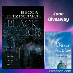 June Giveaway - Black Ice ARC by Becca Fitzpatrick - Kate Tilton, Connecting Authors & Readers