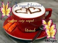 Kapcsolódó kép Good Morning Good Night, Tea Cups, Pudding, Tableware, Desserts, Food, Facebook, Tailgate Desserts, Dinnerware