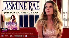Jasmine Rae - Just Don't Ask Me How I Am (Audio Track)