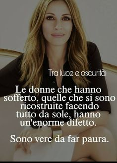 Le donne Kind Words, True Words, Cool Words, Cogito Ergo Sum, Inspiration For The Day, You Are Important, Peace Quotes, Julia Roberts, My Mood