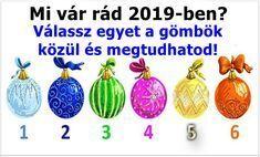 Mi vár rád 2019-ben? Válassz egyet a gömbök közül, és megtudhatod! V Video, Christmas Ornaments, Holiday Decor, Kawaii, Turmeric, Christmas Jewelry, Christmas Decorations, Christmas Decor