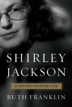 Angie has only recently begun this literary biography about the author of spooky stories as well as domestic memoirs. The book has sparked Angie's interest, and she plans to take another look into Shirley Jackson's work.
