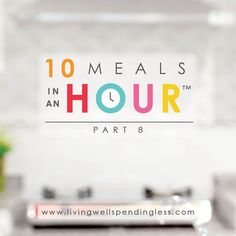 10 Meals in an Hour™ Part 8   Easy Freezer Cooking Meal Plan   Food Made Simple   Freezer Cooking