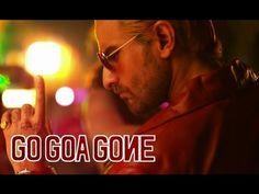 S-L-O-W-L-Y S-L-O-W-L-Y Song - Go Goa Gone ft. Saif Ali Khan, Kunal Khemu, Vir Das & Anand Tiwari