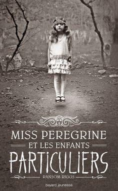Le temps presse: [ Miss Pérégrine et les enfants particuliers de Ra...