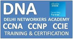 Delhi Networkers Academy is a leading training institute provides #CCNA(R&S), #CCNP(R&S), #CCIE(R&S), #SEO training, Microsoft, ITIL, Juniper, Linux, Comptia etc.Contact us- http://www.delhinetworkers.com/