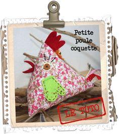 Coucou me revoilà avec LE TUTO des poulettes ;-) Vous aviez été très nombreuses à me demander le tuto de mes p'tites poules ...