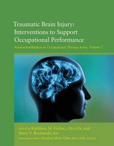 Traumatic #BrainInjury: Interventions to Support Occupational Performance #neuroskills