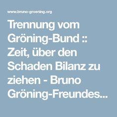 Trennung vom Gröning-Bund :: Zeit, über den Schaden Bilanz zu ziehen - Bruno Gröning-Freundeskreis Biography, Circle Of Friends, Breaking Up
