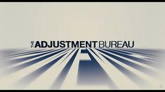 The Adjustment Bureau 2011 trailer title