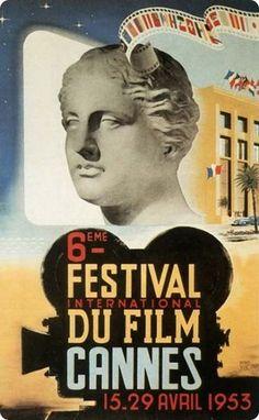 La 6ème édition du Festival de Cannes, en 1953 Auteur de laffiche: Jean-Luc. Palme dOr:Le salaire de la peur dHenri-Georges Clouzot