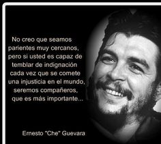 Che (a misdirected life) Che Guevara Quotes, Best Quotes, Life Quotes, Awesome Quotes, Ernesto Che Guevara, Love Your Smile, Spanish Quotes, Love People, Bob Marley