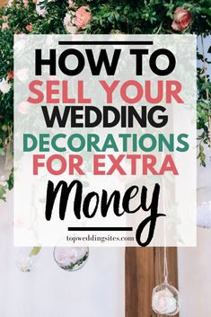 Want to bank on your wedding decorations for extra cash? Learn how you can sell your wedding decorations and get the most value out of them for the least hassle!  #SellWeddingDecorations #MakeMoneyWeddings #MakeExtraCashWeddings Wedding Themes, Wedding Blog, Diy Wedding, Wedding Bands, Dream Wedding, Wedding Decorations, Wedding Sites, Weekend Getaways For Couples, Wedding Dress Prices