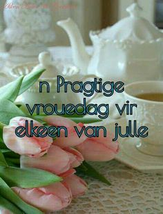 Afrikaans Quotes, Ladies Day, Birthday Wishes, Relationships, Woman, Baby, Special Birthday Wishes, Babys, Baby Humor