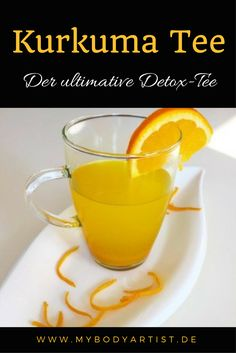 Turmeric tea - detox for your body - www.de - Turmeric Tea – The Ultimate Detox for Your Body Turmeric is a spice that is particularly importan - Detox Recipes, Smoothie Recipes, Turmeric Recipes, Detox Meal Plan, Cleanse Your Body, Body Detox, Detox Salad, Turmeric Tea, Turmeric Smoothie
