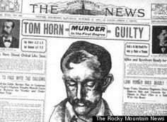 Tom Horn executed Nov 20, 1903- Army Scout, lawman, assassin and outlaw. He is considered one of the most cold-blooded killers in the Wild West
