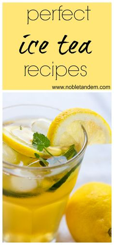 I am a big consumer of tea I drink it warm in the winter or iced during the summer, tea is part of my eating habits. We find a multitude of benefits to drinking tea. So in the post you will find three recipes I use regularly during the summer, they are all delicious and refreshing. http://www.nobletandem.com/3-simply-perfect-ice-tea-recipes-3-recettes-de-glacee-parfaite-pour-lete/