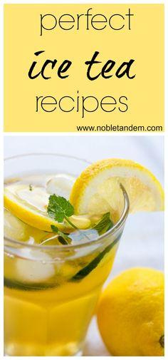 3 simply perfect ice tea recipes / 3 recettes de thé glacé parfaite pour l'été