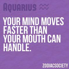 Aquarius. true