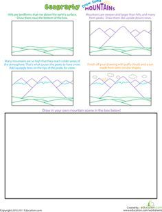 Geography-Draw a mountain scene @  http://www.education.com/worksheet/article/jump-geography-draw-mountain-scene/  Worksheet. Membership-free basic membership. Limited downloads per month.