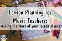 Organized Chaos: Teacher Tuesday: making the most of your lesson planner. An overview of the many types available for music teachers, including digital, online, and paper, and how to get the most out of whatever planner you choose.