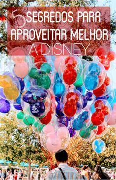 Ir para a Disney requer planejamento. Para isso aqui temos 5 dicas para você aproveitar melhor os seus dias e as suas férias.