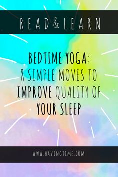 Bedtime Yoga: 8 Simple Moves to Improve Quality of Your Sleep