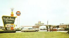 Holiday Inn & Gulf Service Stations teamed up. There was usually a Gulf station within a block of the Holiday Inn.