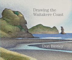 Drawing the West Coast by Don Binney.