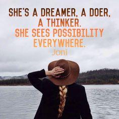 She's a dreamer, a doer, a thinker. She sees possibility everywhere. [Daystar.com]