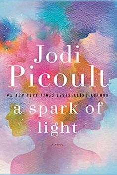 Jodi picoult books, Books, Books to read, Book club books, Books Book release - A Spark of Light (eBook) - Books And Tea, Book Club Books, Book Lists, The Book, New Books, Good Books, Fall Books, Book Nerd, Reading Lists