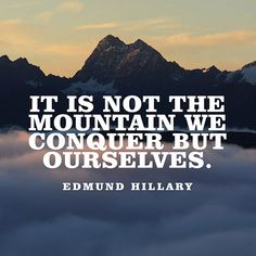 Motivational Quote About Strength - Edmund Hillary