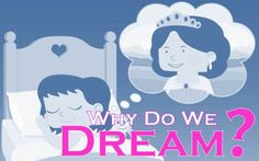 http://www.healthandmore.net/why-do-we-dream/