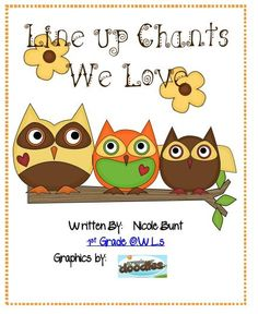At times it can be noisy and chaotic as we are transitioning and lining up.  I found a couple of line up chants and found that my students l...