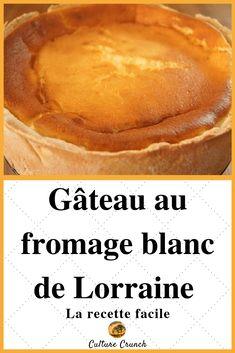 Lorraine white cheese cake: the easy recipe - Jarib Jurek Desserts Français, Lorraine, White Cheese, Biscuit Cake, Vegetable Drinks, Cheesecake Recipes, Easy Meals, Cupcake, Baking