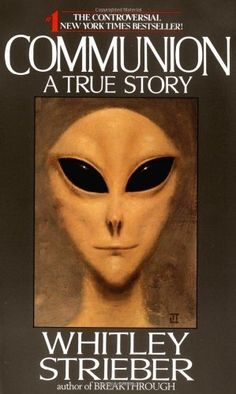 Communion : A True Story by Whitley Strieber, http://www.amazon.com/dp/B000K08YB2/ref=cm_sw_r_pi_dp_FE.aub1CQR9J4