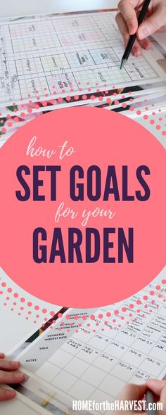 Setting goals for your garden is a key part of growing a successful garden this year. Use this guide and handy free printable garden planner to get started planning a great garden!