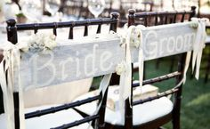 11 Chair Signs for the Bride and Groom. All kinds of ideas!
