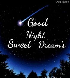 good night sweet dreams & good night _ good night quotes _ good night sweet dreams _ good night quotes for him _ good night images _ good night blessings _ good night wishes _ good night gif Good Night Quotes, Good Night Funny, Good Night Hindi, Good Night Prayer, Good Night Blessings, Good Night Gif, Good Night Angel, Lovely Good Night, Good Night Sweet Dreams