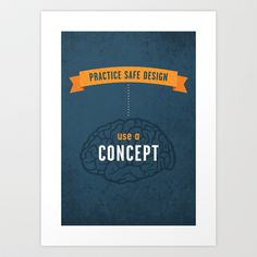 Practice Safe Design Art Print by Glantz Design - $18.00