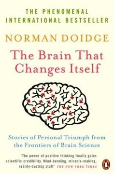"""The Brain That Changes Itself: Stories of Personal Triumph From the Frontiers of Brain Science"" is a book on neuroplasticity by psychiatrist..."