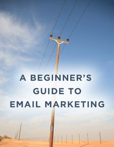 A Beginner's Guide to Successful Email Marketing #free #eBook