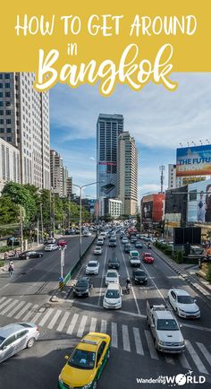 Click here to read about the best way to get around in Bangkok, Thailand - Public Transportation in Bangkok - Wandering the World - #Bangkok