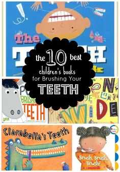 The 10 Best Children's Books on Brushing Your Teeth dental health month activity Preschool Books, Book Activities, Preschool Activities, Best Children Books, Childrens Books, Dental Health Month, Health Unit, Dental Kids, Book Themes