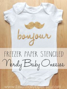 Make your own custom freezer paper stenciled baby onesies! All you need is freezer paper, a cutting tool & fabric paint. These make great baby shower gifts! Diy Baby Gifts, Baby Crafts, Baby Shower Gifts, Handmade Gifts, Stencils, Stencil Diy, Custom Baby Onesies, Freezer Paper Stenciling, Silhouette Cameo Projects