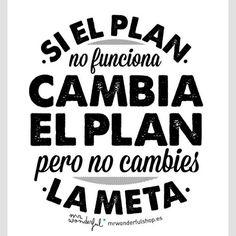 Cambia el plan, no el objetivo.